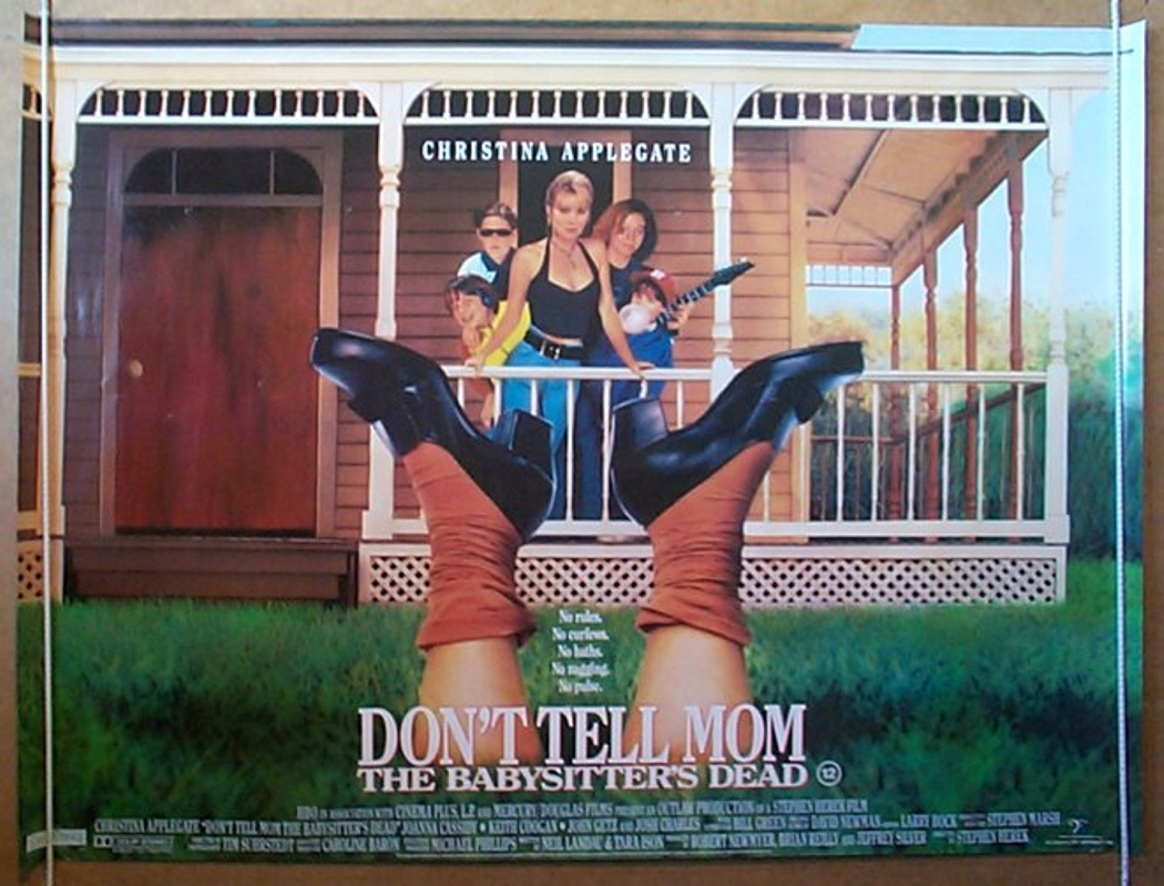 don t tell mom the babysitter s dead original cinema movie this title is listed under the following categories uk quad posters