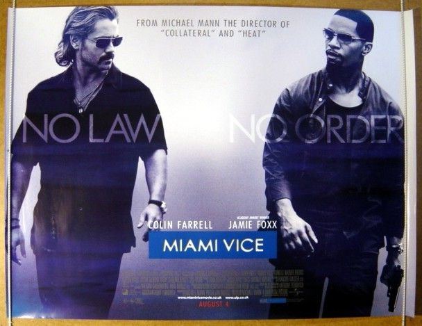 miami vice original cinema movie poster from british quad posters and us 1. Black Bedroom Furniture Sets. Home Design Ideas