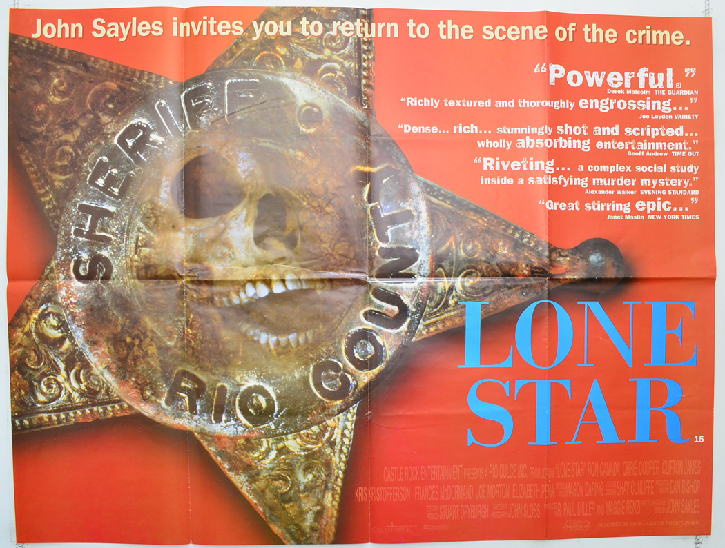 john sayles lone star movie In a 1996 cineaste magazine interview, director john sayles cuts to the core of his multi-layered, hard-hitting tex-mex crime picture, lone star (1996) sayles points out that lone star is a story about borders he says that texas, the state where it's set, is unique among the united states in that it was once its own country.