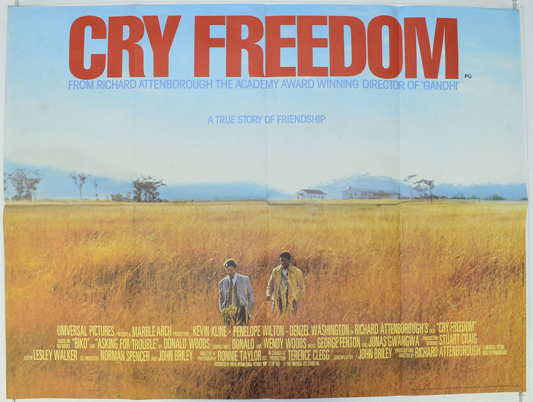 an analysis of the movie cry freedom Cry freedom (1987) all the people depicted in this film are real and all the events true storyline plot summary synopsis (warning: spoilers) genres biography | drama | history details release date: 6 november 1987.