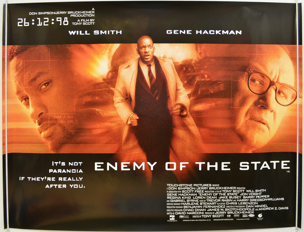 enemy of the state movie After kicking off his movie career with the steamy vampire flick the  will smith  vehicle enemy of the state is my tony scott movie of choice.