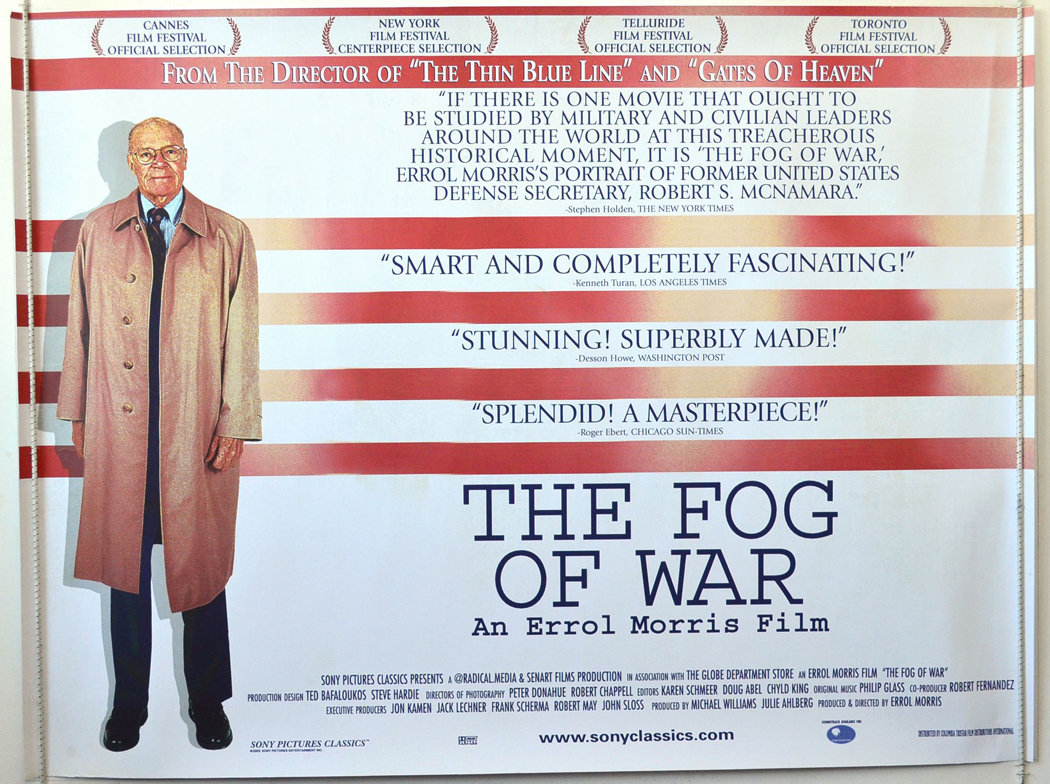 fog of war film analysis The fog of war: lessons from the life of robert s mcnamara  glowing  assessment of mcnamara and the errol morris film, for which they.