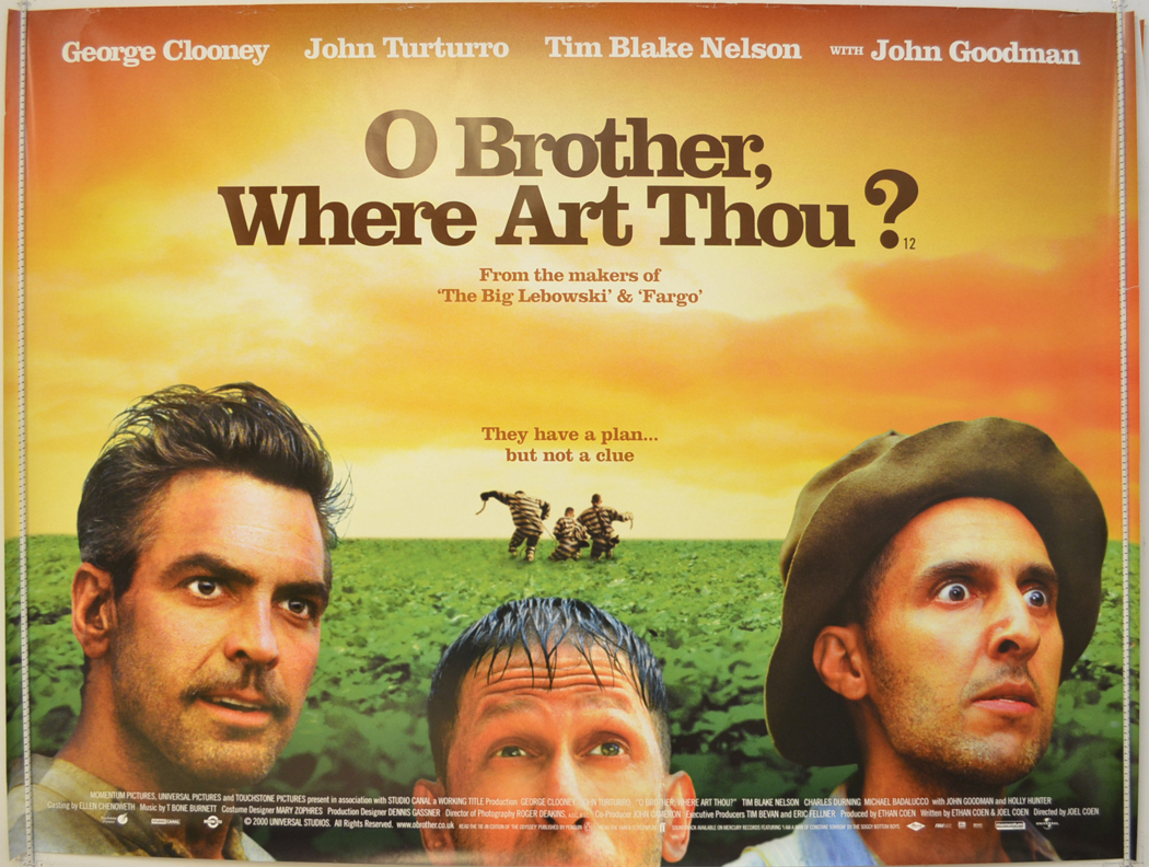 O Brother Where Art Thou Poster O BROTHER WHERE ART TH...