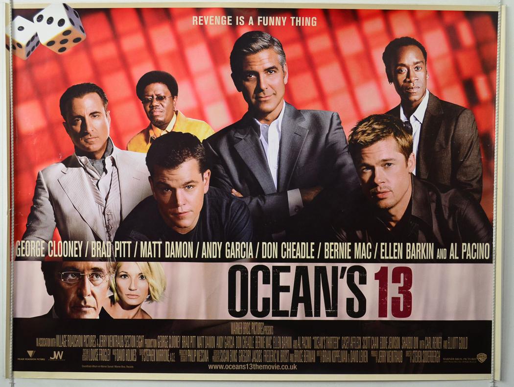 Oceans 13 Movie Poster Ocean's thirteen movie poster