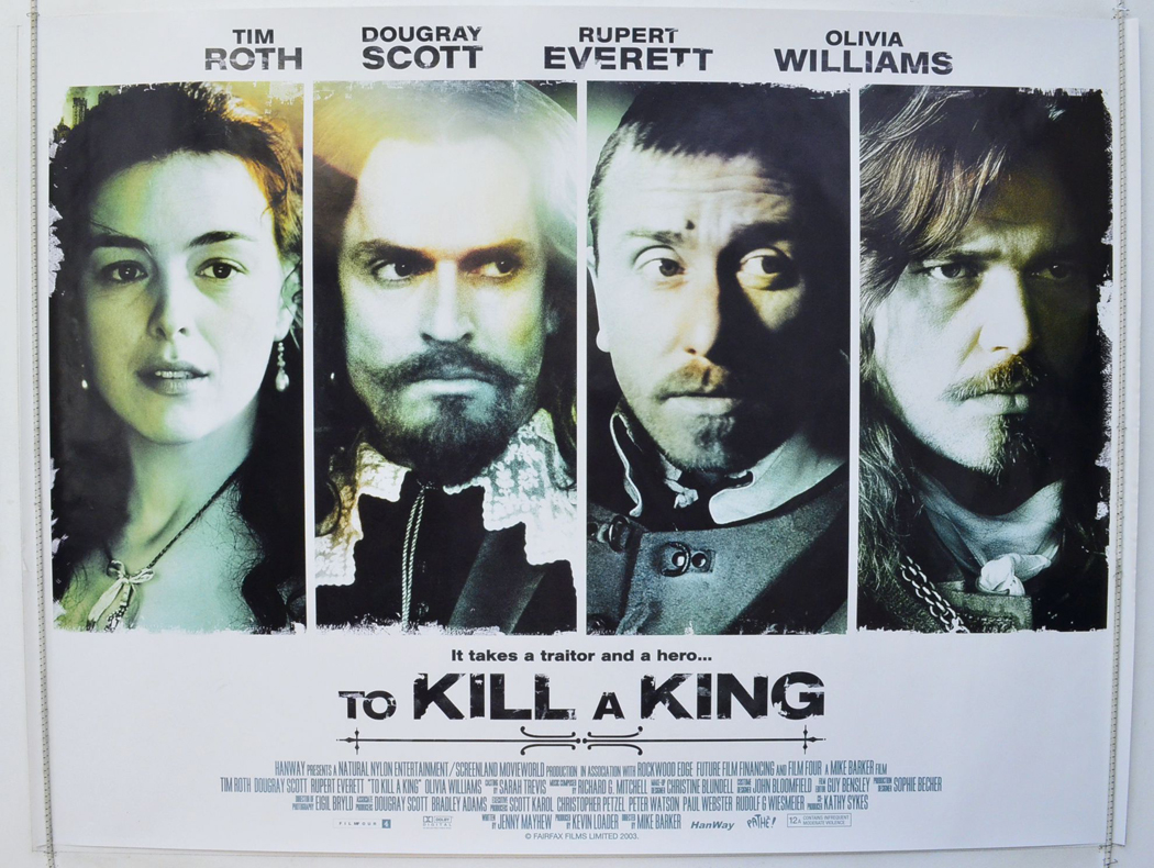Movie Posters 2003: TO KILL A KING (2003) Original Quad Movie Poster