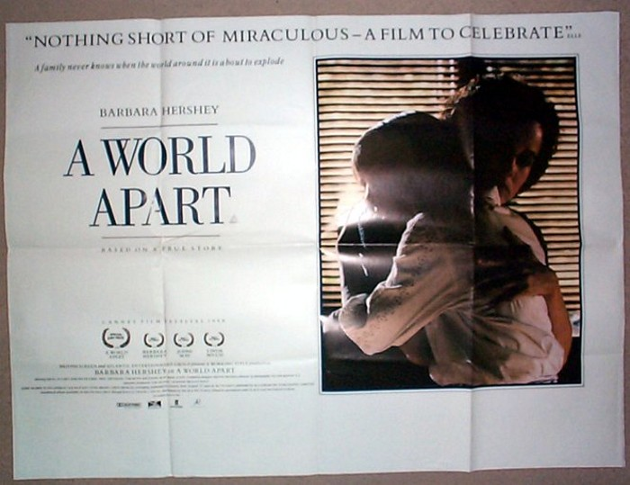 "an analysis of the film a world apart by chris menges ""a world apart"" was written by a woman who grew up in south africa in the 1960s, while her parents were involved in the anti-apartheid movement, and it is very much a daughter's story."