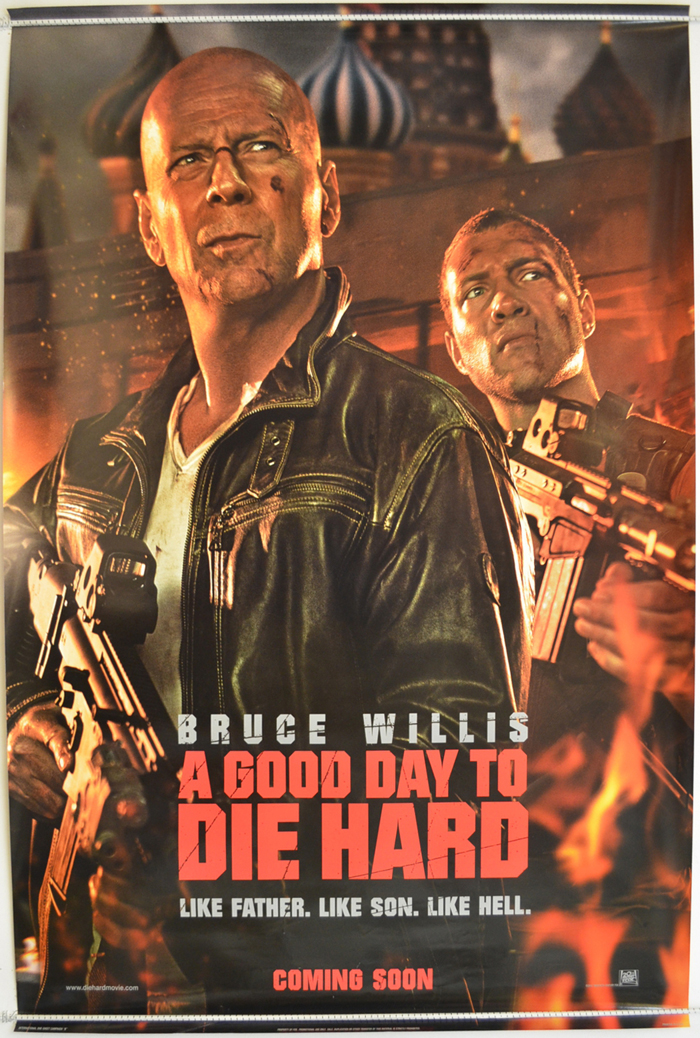 A Good Day To Die Hard <p><i> (Teaser / Advance Version) </i></p>