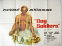 Dog Soldiers <p><i> (a.k.a. Who'll Stop The Rain) </i></p>