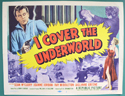 I Cover The Underworld <p><a> Single USA Lobby Card #1</i></p>