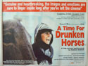 A Time For Drunken Horses<p><i>(a.k.a. Zamani baray� masti asbha)</i></p>