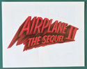 Airplane 2 : The Sequel <p><i> Original Cinema Synopsis / Credits Leaflet  </i></p>