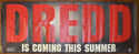 JUDGE DREDD Cinema BANNER