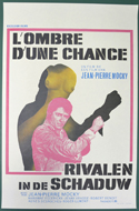 Shadow Of A Chance <p><i> (Original Belgian Movie Poster) </i></p>