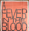 A FEVER IN THE BLOOD – 3 Sheet Poster (TOP)