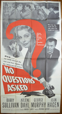 NO QUESTIONS ASKED – 3 Sheet Poster