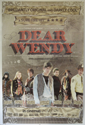DEAR WENDY Cinema 4 Sheet Movie Poster