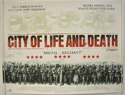 City Of Life And Death <p><i> (a.k.a. Nanjing! Nanjing!) </i></p>