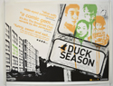 Duck Season <p><i> (a.k.a Temporada de patos) </i></p>