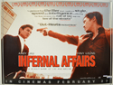 Infernal Affairs <p><i> (a.k.a. Mou gaan dou) </i></p>