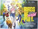 BIRDS OF PREY: AND THE FANTABULOUS EMANCIPATION OF ONE HARLEY QUINN Cinema Quad Movie Poster