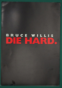 Die Hard <p><i> Original Cinema Exhibitor's Synopsis / Credits Booklet </i></p>