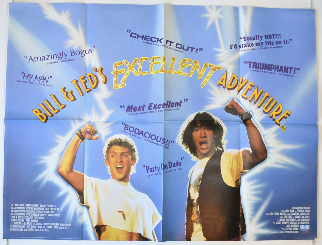 Bill And Ted's Excellent Adventure - Original Cinema Movie Poster From  pastposters.com British Quad Posters and US 1-Sheet Posters
