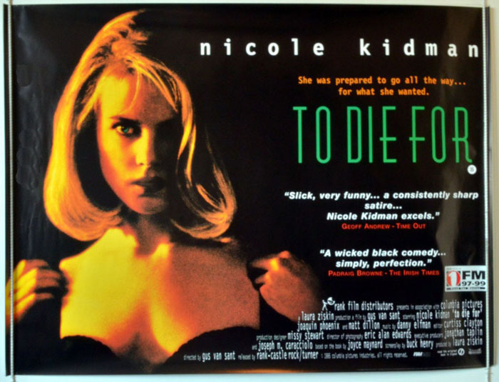 To Die For - Original Cinema Movie Poster From pastposters.com British Quad  Posters and US 1-Sheet Posters