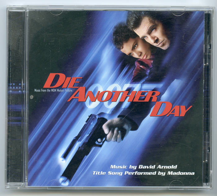 007 : Die Another Day <p><i> Original CD Soundtrack </i></p>