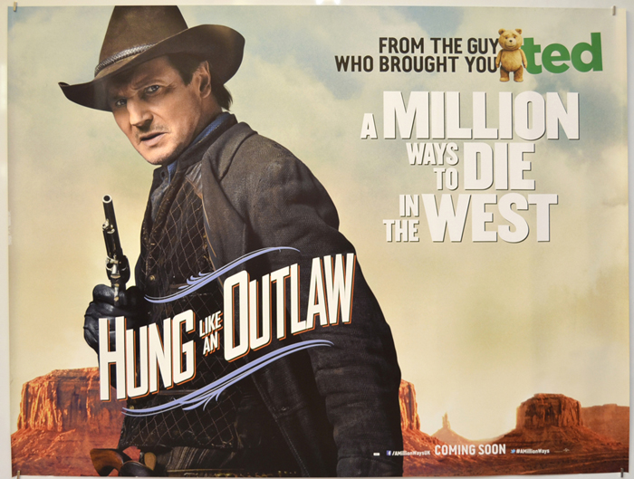 A Million Ways To Die In The West <p><i> (Hung Like An Outlaw Version) </i></p>