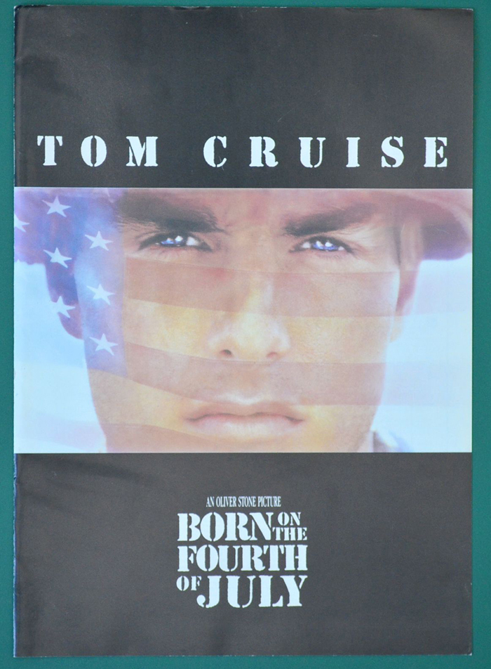Born On The Fourth Of July <p><i> Original Cinema Exhibitor's Synopsis / Credits Booklet </i></p>