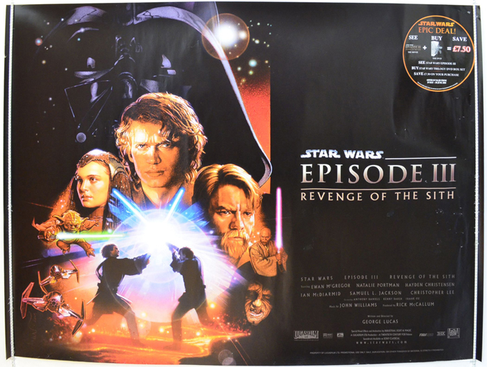Star Wars Episode Iii Revenge Of The Sith Original Cinema Movie Poster From Pastposters Com British Quad Posters And Us 1 Sheet Posters
