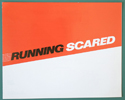 Running Scared  <p><i> Original Cinema Exhibitors Synopsis / Credits Booklet <br>  + 46 Page Production Information </i></p>