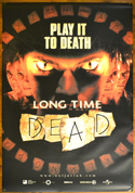 Long Time Dead <p><i> (Cinema Banner) </i></p>