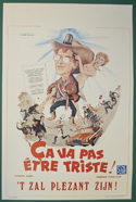 Ca Va Pas Etre Triste <p><i> (Original Belgian Movie Poster) </i></p>