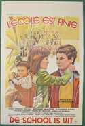 L'Ecole Est Finie <p><i> (Original Belgian Movie Poster) </i></p>