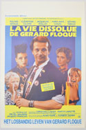 La vie dissolue de Gérard Floque <p><i> (Original Belgian Movie Poster) </i></p>