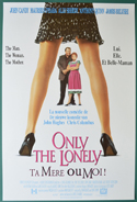 Only The Lonely <p><i> (Original Belgian Movie Poster) </i></p>