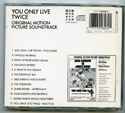 007 : YOU ONLY LIVE TWICE Original CD Soundtrack (back)