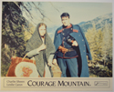 COURAGE MOUNTAIN (Card 1) Cinema Set of Colour FOH Stills / Lobby Cards