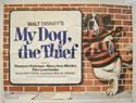 MY DOG THE THIEF Cinema Quad Movie Poster