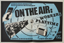 On The Air - Workers Playtime