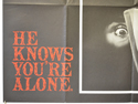 HE KNOWS YOU'RE ALONE (Bottom Left) Cinema Quad Movie Poster