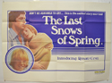 THE LAST SNOWS OF SPRING Cinema Quad Movie Poster