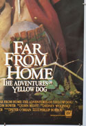 FAR FROM HOME - THE ADVENTURES OF YELLOW DOG (Bottom Right) Cinema One Sheet Movie Poster