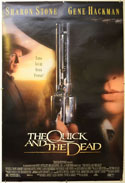Quick And The Dead (The)