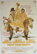 Paint Your Wagon <p><i> (Astoria Cinema Version) <br> (British 4 Sheet Poster) </i></p>