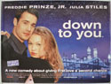 DOWN TO YOU Cinema Quad Movie Poster