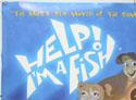HELP! I'M A FISH (Top Left) Cinema Quad Movie Poster