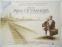INTO THE ARMS OF STRANGERS Cinema Quad Movie Poster