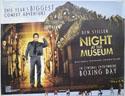 NIGHT AT THE MUSEUM Cinema Quad Movie Poster